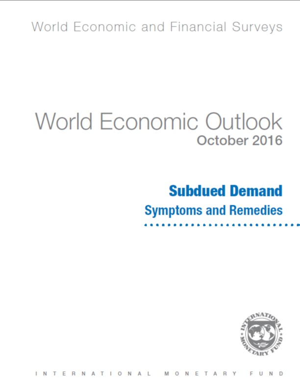 World Economic Outlook October 2016 Subdued Demand Symptoms And